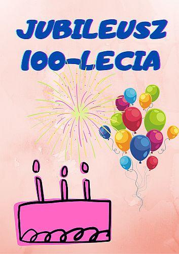Ilustracja do informacji: Jubileusz 100-lecia urodzin Pani Stefanii Mastalerz!